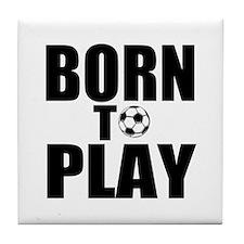 Born to Play Tile Coaster