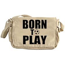 Born to Play Messenger Bag