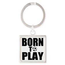 Born to Play Square Keychain