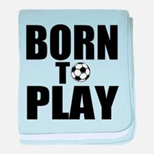 Born to Play baby blanket