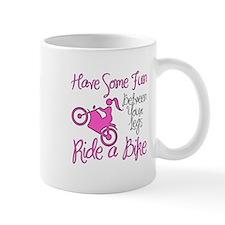 Fun Between Your Legs, Ride A Bike. Small Mug