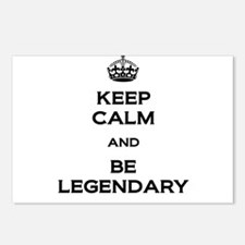 Keep Calm Be Legendary Postcards (Package of 8)