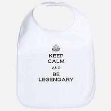 Keep Calm Be Legendary Bib