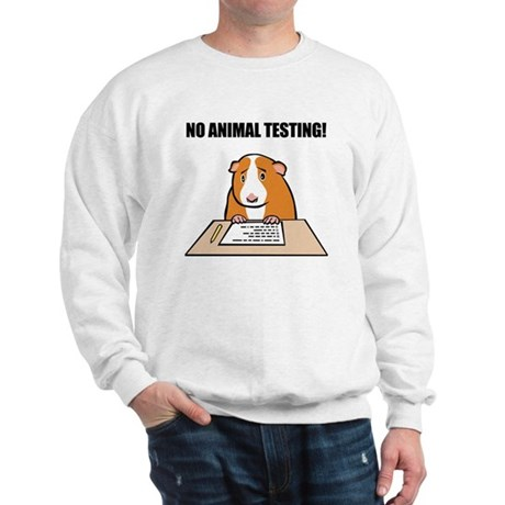 No Animal Testing! Sweatshirt