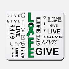 Live to Give Mousepad