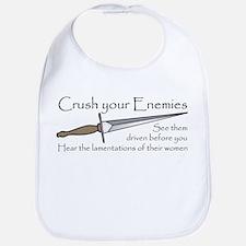 Crush Your Enemies Bib