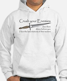 Crush Your Enemies Hoodie