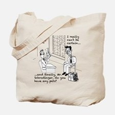 Schrodingers Apartment Tote Bag