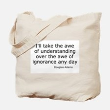 Awe of Understanding Tote Bag