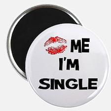 Kiss Me I'm Single Magnet