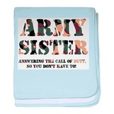 Army Sister Answering the Call.jpg baby blanket