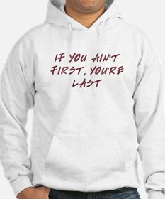 Ain't first Hoodie