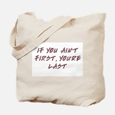 Ain't first Tote Bag