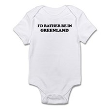 Rather be in GREENLAND Infant Bodysuit