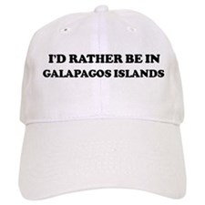 Rather be in GALAPAGOS ISLAND Baseball Cap