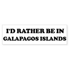 Rather be in GALAPAGOS ISLAND Bumper Bumper Sticker