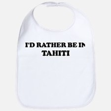 Rather be in TAHITI Bib