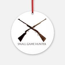 SMALL GAME HUNTER Ornament (Round)