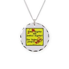 Human rights/Zombie rights Necklace