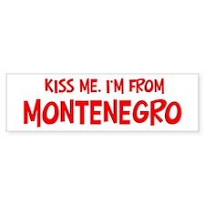 Kiss me Montenegro Bumper Bumper Sticker