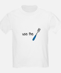use the fork Kids T-Shirt