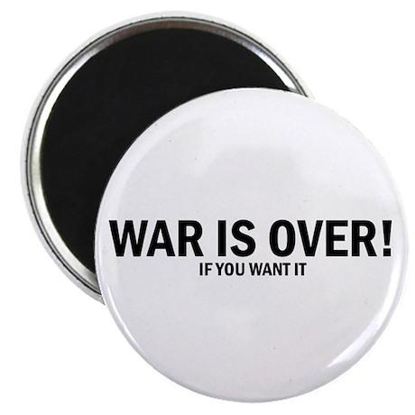 WAR IS OVER! Magnet