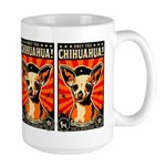 Obey the Chihuahua! Large Propaganda Mug