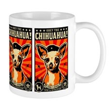 Obey the Chihuahua! Revolution coffee mug