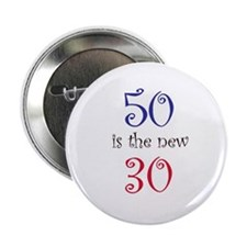 "50 is the new 30 2.25"" Button (100 pack)"