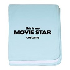 This Is My MOVIE STAR Costume Infant Blanket