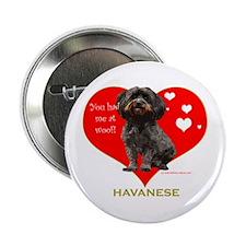 Havanese Valentine Woof Ebony Button