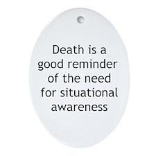 Situational Awareness Oval Ornament