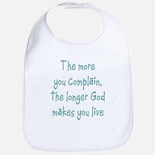 The More you Complain Bib