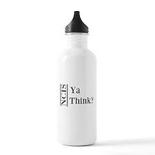 Ya Think Water Bottle