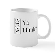 Ya Think Mugs