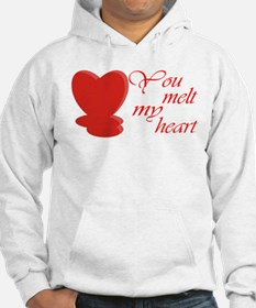 You Melt My Heart Hoodie