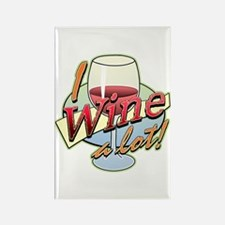 I Wine A Lot Rectangle Magnet