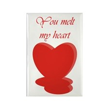 You Melt My Heart Rectangle Magnet
