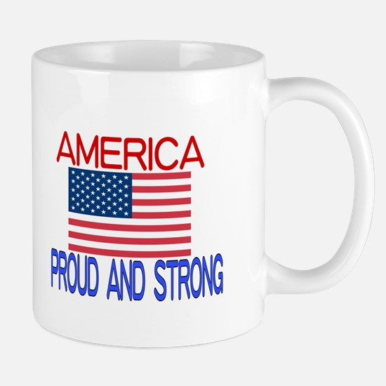 AMERICA PROUD AND STRONG Mugs