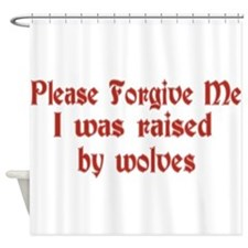 Raised by Wolves Shower Curtain