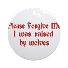 Raised by Wolves Ornament (Round)