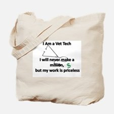 vet tech priceless Tote Bag