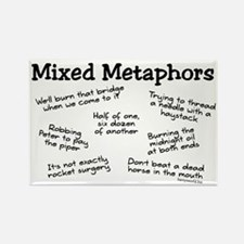 Mixed Metaphors Rectangle Magnet (10 pack)