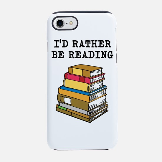 Rather Be Reading iPhone 7 Tough Case