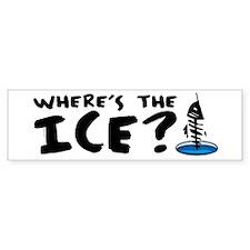 Where's The Ice? Fishing Bumper Bumper Sticker