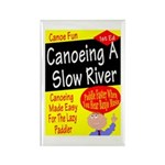 Canoe A Slow River Cover Rectangle Magnet