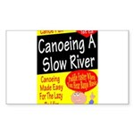 Canoe A Slow River Cover Rectangle Sticker