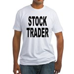 Stock Trader (Front) Fitted T-Shirt