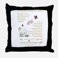 Be Strong...2 Throw Pillow