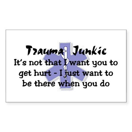 Trauma Junkie Rectangle Sticker